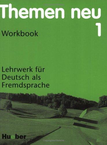 Themen neu 1, Workbook  by  Helmut Mueller Jutta Mueller
