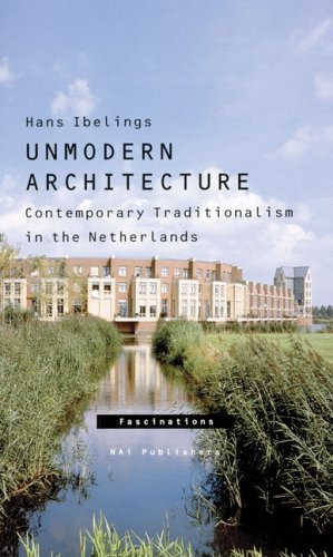 Unmodern Architecture  by  Hans Ibelings