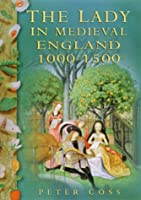 lady in medieval England 1000-1500 Barbara Watterson