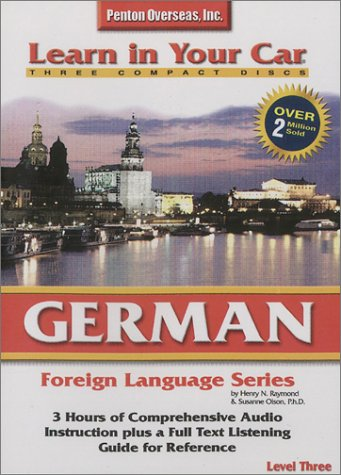 German Level Three (Learn In Your Car)  by  Henry N. Raymond