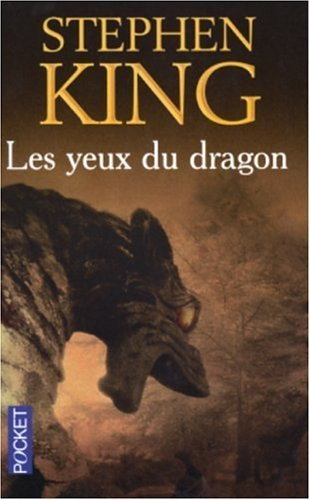 Les Yeux Du Dragon  by  Stephen King