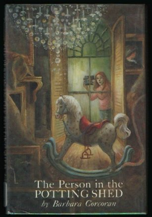 The Person in the Potting Shed  by  Barbara Corcoran
