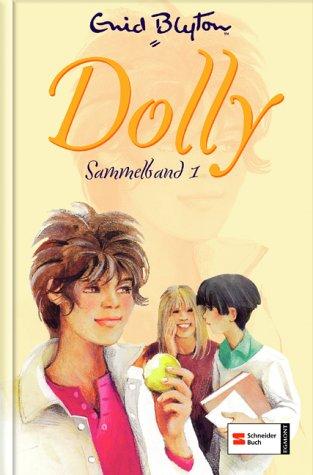 Dolly Sammelband 1  by  Enid Blyton