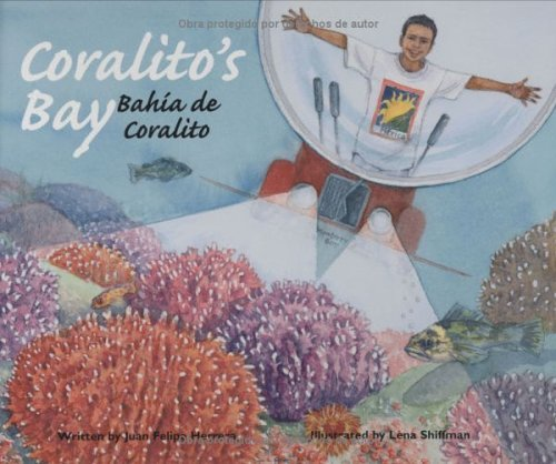 Coralitos Bay  by  Juan Felipe Herrera