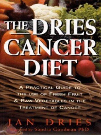 Dries Cancer Diet Jan Dries