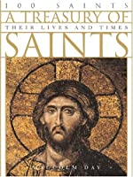 A Treasury Of Saints  by  Malcolm Day