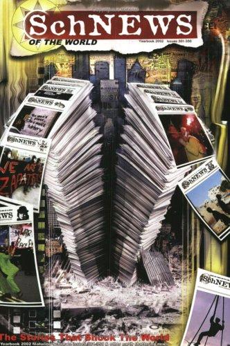 SchNEWS of the World - SchNEWS Yearbook 2002  by  SchNEWS