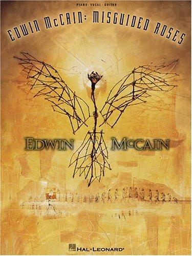 Edwin McCain - Misguided Roses Hal Leonard Publishing Company
