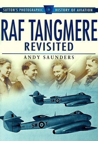 RAF Tangmere Revisited Andy Saunders