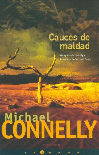 Cauces de maldad (Harry Bosch, #10)  by  Michael Connelly