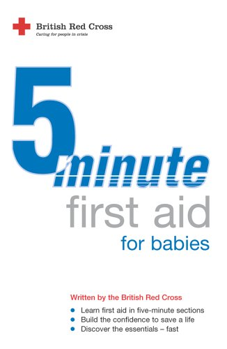 5 Minute First Aid For Babies  by  British Red Cross Society