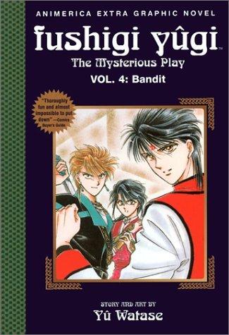 Fushigi Yugi, Volume 4: Bandit  by  Yuu Watase