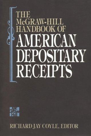 The Mc Graw Hill Handbook Of American Depositary Receipts Richard J. Coyle