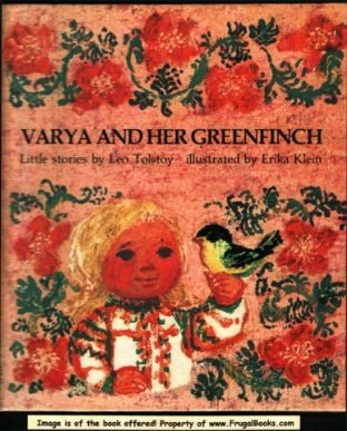 Varya And Her Greenfinch: Little Stories Leo Tolstoy