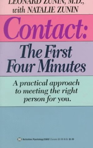 Contact:  The First Four Minutes  by  Leonard Zunin