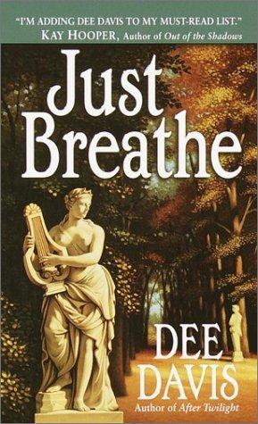 Just Breathe Dee Davis