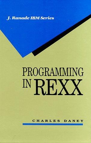 Programming In Rexx Charles Daney