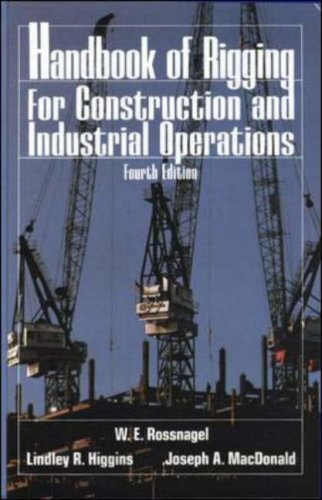 Handbook of Rigging: For Construction and Industrial Operations W.E. Rossnagel
