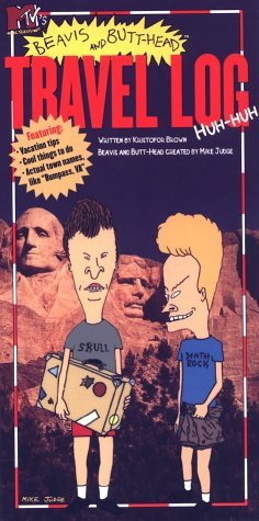 Beavis and Butthead Travel Log  by  Kris Brown