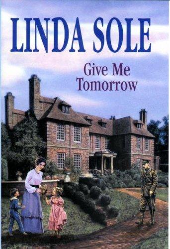 Give Me Tomorrow Linda Sole