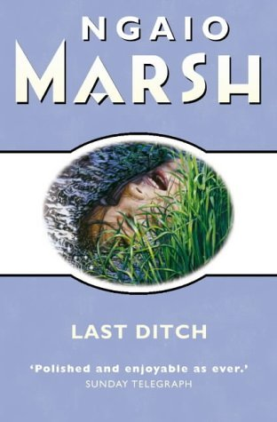 Last Ditch Ngaio Marsh