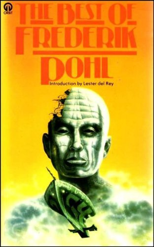 The Best of Frederik Pohl  by  Frederik Pohl