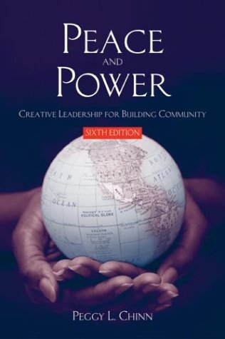 Peace And Power: Building Communities For The Future  by  Peggy L. Chinn