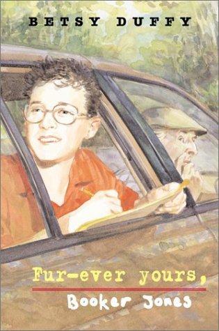 Fur-Ever Yours, Booker Jones Betsy Duffey