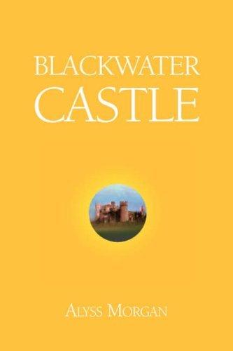 Blackwater Castle Alyss Morgan