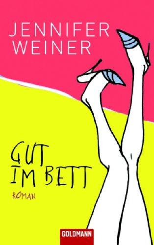 Gut im Bett  by  Jennifer Weiner