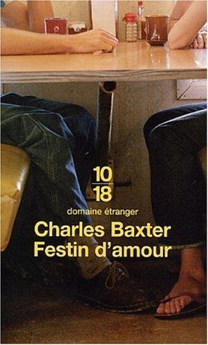 Festin Damour Charles Baxter