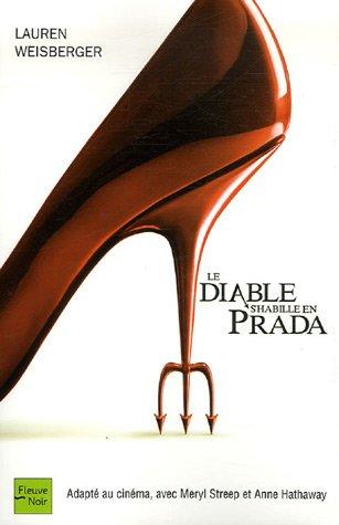Le diable shabille en Prada Lauren Weisberger