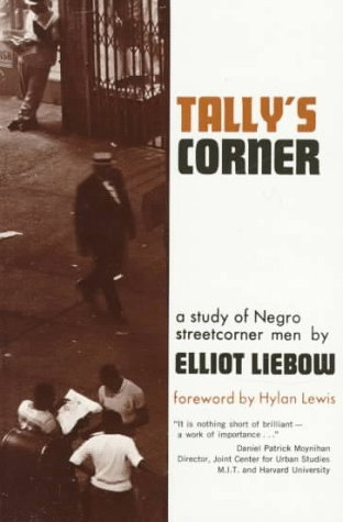 Tallys Corner  by  Elliot Liebow