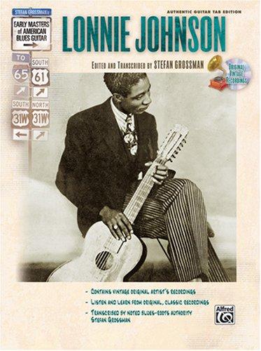 Lonnie Johnson (Book & CD) (Stefan Grossmans Early Masters of American Blues Guitar)  by  Stefan Grossman