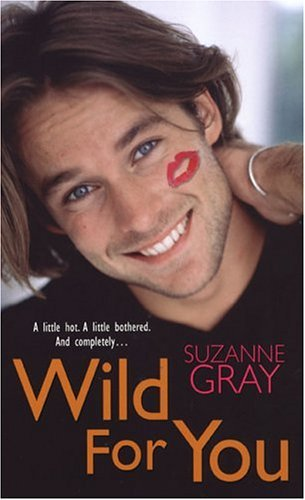 Wild For You  by  Suzanna Gray