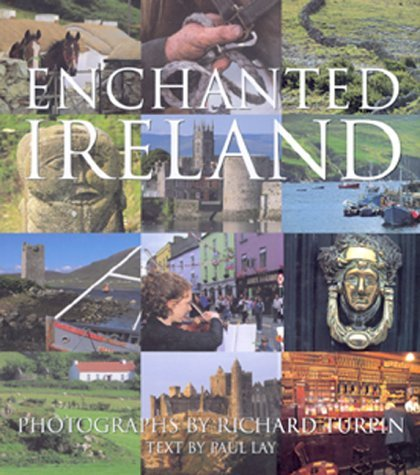 Enchanted Ireland  by  Richard Turpin