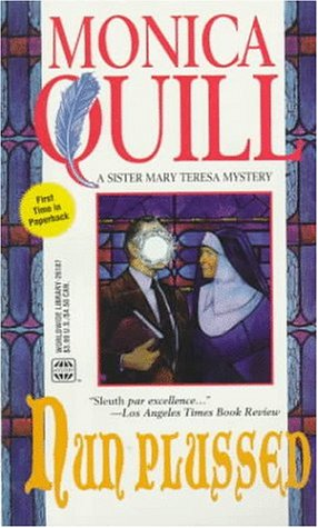 Nun Plussed  by  Monica Quill