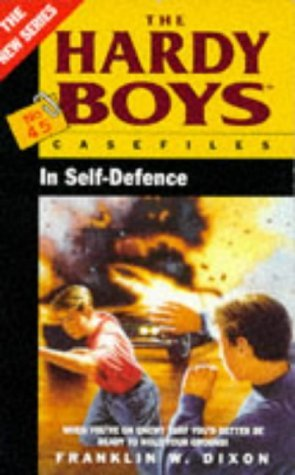 In Self-Defense (Hardy Boys: Casefiles, #45)  by  Franklin W. Dixon