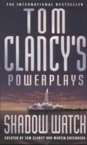 Shadow Watch (Tom Clancys Power Plays, #3)  by  Jerome Preisler