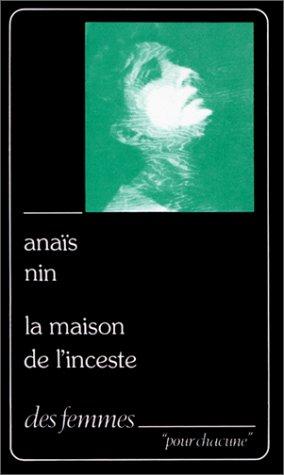 La maison de linceste Anaïs Nin