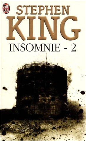 Insomnie, tome 2  by  Stephen King