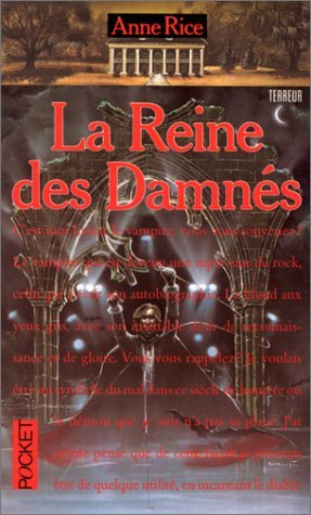 La Reine Des Damnes  by  Anne Rice