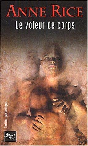 Le Voleur de corps (Chroniques des vampires, #4)  by  Anne Rice