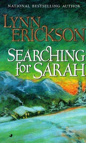 Searching for Sarah  by  Lynn Erickson