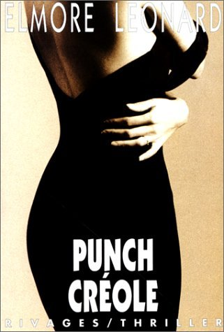 Punch Créole Elmore Leonard