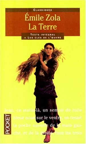 La Terre (Les Rougon-Macquart, #15) Gérard Gengembre