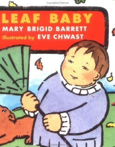 Leaf Baby: Baby Seasons Board Books Mary Brigid Barrett
