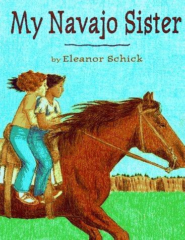 My Navajo Sister Eleanor Schick