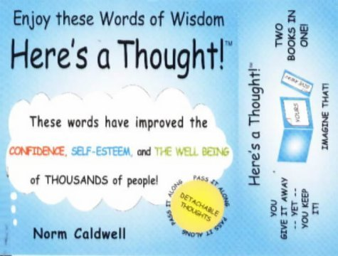 Heres a Thought  by  Norman Caldwell
