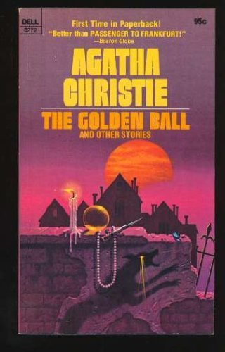 The Golden Ball and Other Stories Agatha Christie